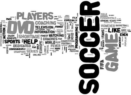 far away: A soccer dvd can help take your game to new heights text word cloud concept