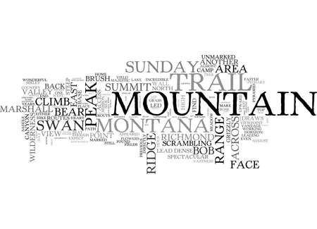 A SPECTACULAR TRAIL FIND ON THE SWAN RANGE OF MONTANA A TREK TO THE SUMMIT TEXT WORD CLOUD CONCEPT
