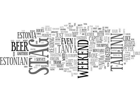 A STAG WEEKEND BECOMES A MOVEABLE FEAST TEXT WORD CLOUD CONCEPT Illustration