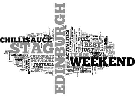 A STAG WEEKEND IN EDINBURGH TEXT WORD CLOUD CONCEPT