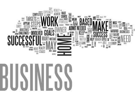 A SUCCESSFUL HOME BASED BUSINESS WHAT DOES IT TAKE TEXT WORD CLOUD CONCEPT