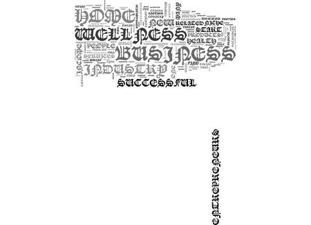 A SUCCESSFUL HOME BUSINESS IN THE WELLNESS INDUSTRY TEXT WORD CLOUD CONCEPT