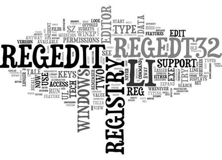 A TALE OF TWO REGEDS REGISTRY EDITORS TEXT WORD CLOUD CONCEPT Illustration