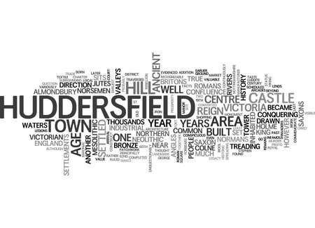 confluence: A TASTE OF HUDDERSFIELD HISTORY TEXT WORD CLOUD CONCEPT Illustration