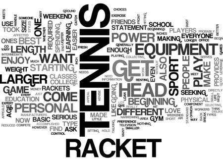 A TENNIS RACKET CAN MAKE OR BREAK YOUR GAME TEXT WORD CLOUD CONCEPT