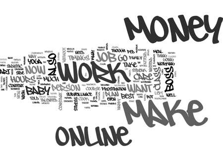 BE YOU OWN BOSS AND MAKE MONEY ONLINE TEXT WORD CLOUD CONCEPT