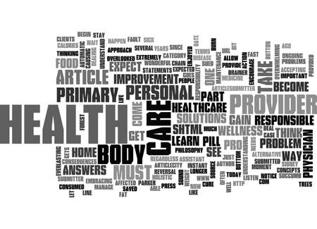 BE YOUR OWN PRIMARY HEALTH CARE PROVIDER TEXT WORD CLOUD CONCEPT