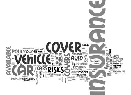 AUTO INSURANCE WHICH TYPE IS RIGHT FOR YOU TEXT WORD CLOUD CONCEPT Illustration