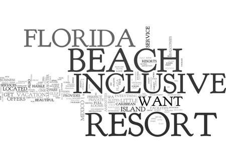 BEACH FLORIDA INCLUSIVE RESORT TEXT WORD CLOUD CONCEPT