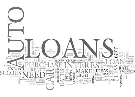 AUTO LOANS ARE GREAT IDEAS TEXT WORD CLOUD CONCEPT Illustration