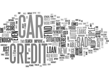 AUTO LOANS FOR PEOPLE WITH BAD CREDIT INSANITY TURNED SANE TEXT WORD CLOUD CONCEPT