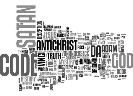 BEFORE DA VINCE HAD A CODE THERE WAS AN ANTICHRIST CODE TEXT WORD CLOUD CONCEPT