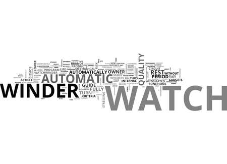AUTOMATIC WATCH WINDER TEXT WORD CLOUD CONCEPT