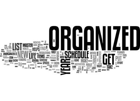 flinders: BEGIN THE NEW YEAR RIGHT GET ORGANIZED TEXT WORD CLOUD CONCEPT