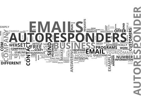 AUTORESPONDERS ARE THE KEY TO FREEDOM FROM THE BURDEN OF EMAILS TEXT WORD CLOUD CONCEPT Illustration