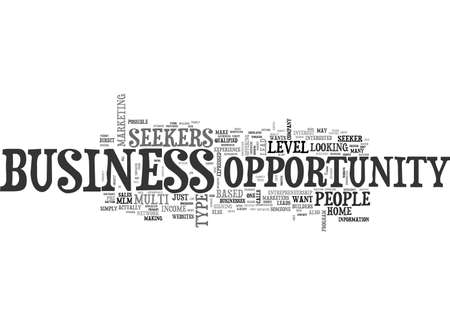 ARE YOU A BUSINESS OPPORTUNITY SEEKER TEXT WORD CLOUD CONCEPT