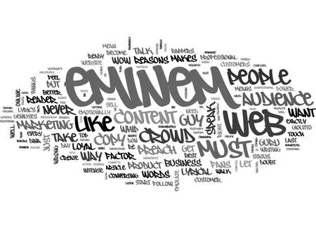 ARE YOU CONTENT WITH YOUR CROWD WOW FACTOR SIX REASONS TO EMULATE EMINEM IF YOU WANT LOYAL WEB FANS TEXT WORD CLOUD CONCEPT