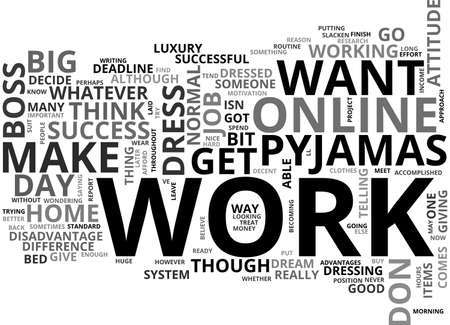 ARE YOU DRESSED FOR ONLINE SUCCESS TEXT WORD CLOUD CONCEPT Illustration