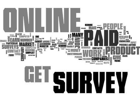 A SIMPLER WAY TO EARN MONEY IS TO GET PAID FOR ONLINE SURVEY TEXT WORD CLOUD CONCEPT