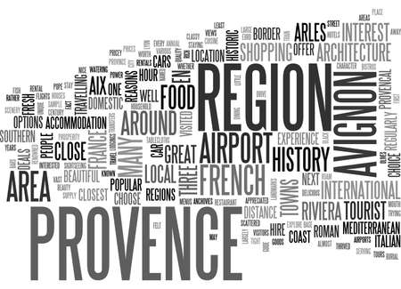 provence: A TOURIST GUIDE TO PROVENCE TEXT WORD CLOUD CONCEPT Illustration