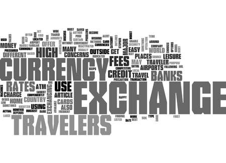 a travelers guide to currency exchange text word cloud concept