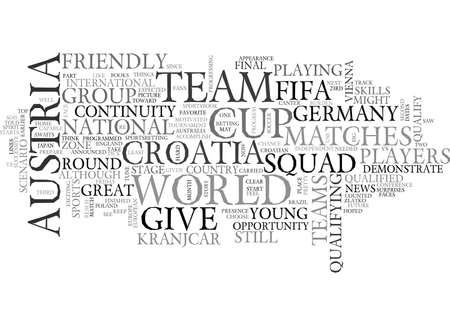 qualify: AUSTRIA VS CROATIA TEXT WORD CLOUD CONCEPT