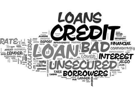 AVAIL CHEAPER FINANCE THROUGH BAD CREDIT UNSECURED LOANS TEXT WORD CLOUD CONCEPT
