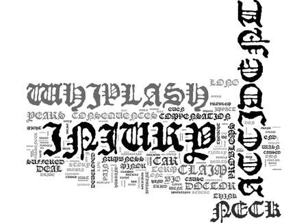 A WHIPLASH INJURY CLAIM IS NO BIG DEAL OR IS IT TEXT WORD CLOUD CONCEPT Ilustrace