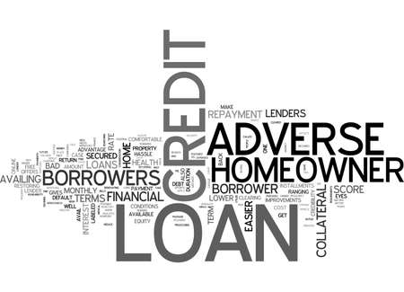 Avail finance at easier terms through adverse credit home owner loan text word cloud concept