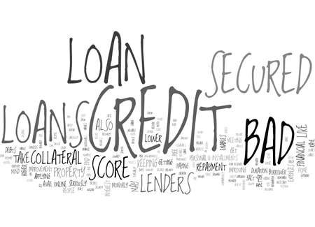 AVAIL LOW COST FINANCE THROUGH BAD CREDIT SECURED LOANS TEXT WORD CLOUD CONCEPT