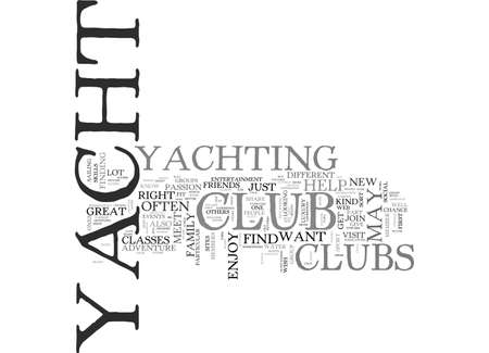 A YACHT CLUB THAT IS RIGHT FOR YOU TEXT WORD CLOUD CONCEPT