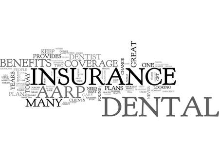 AARP DENTAL INSURANCE TEXT WORD CLOUD CONCEPT