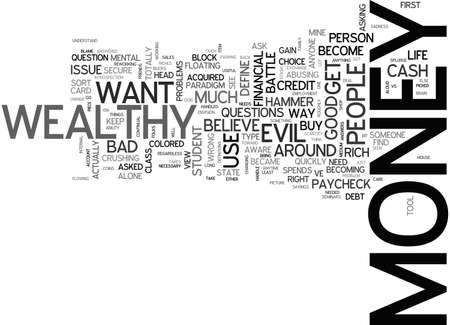 BATTLE OF THE RICHES GOOD VS EVIL WHICH SIDE IS MONEY ON TEXT WORD CLOUD CONCEPT Illustration