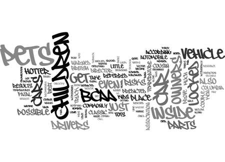 warned: BCAA WARNS OWNERS ABOUT CARS PETS AND CHILDREN TEXT WORD CLOUD CONCEPT Illustration