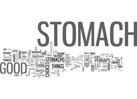 BE GOOD TO YOUR STOMACH TEXT WORD CLOUD CONCEPT