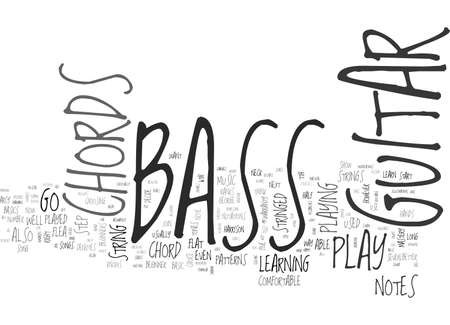 BE ONE WITH YOUR BASS GUITAR CHORDS TEXT WORD CLOUD CONCEPT Royalty ...