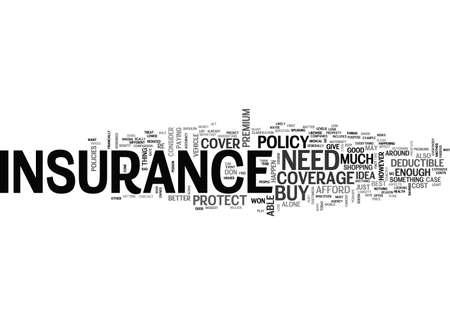BEFORE YOU BUY INSURANCE REMEMBER ITS TO PROTECT YOU TEXT WORD CLOUD CONCEPT