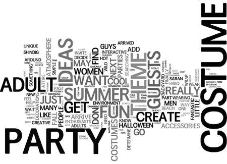 finally: ADULT COSTUME IDEAS SPICE UP YOUR BBQ WITH COOL COSTUME THEME PARTIES TEXT WORD CLOUD CONCEPT Illustration