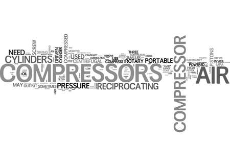 AIR COMPRESSORS HOW TO CHOOSE ONE TEXT WORD CLOUD CONCEPT Stock Illustratie