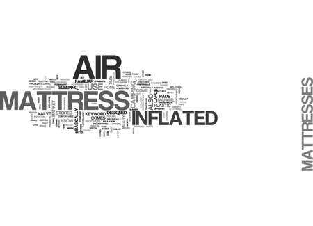 differs: AIR MATTRESS TEXT WORD CLOUD CONCEPT Illustration