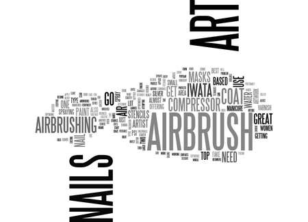 AIRBRUSH ART ON NAILS TEXT WORD CLOUD CONCEPT