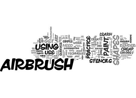 AIRBRUSH ART TIPS FOR BEGINNERS TEXT WORD CLOUD CONCEPT