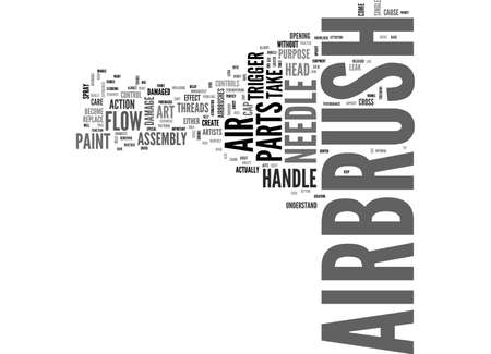 airbrush: AIRBRUSH ART YOUR AIRBRUSH PARTS TEXT WORD CLOUD CONCEPT Illustration