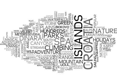 ADVENTURE CROATIA HOLIDAYS BETWEEN THE ALPS AND ADRIATIC SEA TEXT WORD CLOUD CONCEPT