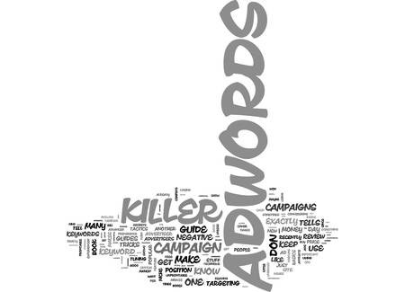 ADWORDS KILLER REVIEW MY ADWORDS KILLER CASE STUDY TEXT WORD CLOUD CONCEPT