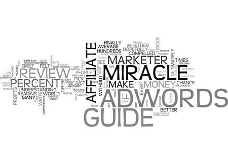 ADWORDS MIRACLE REVIEW GOOD OR BAD TEXT WORD CLOUD CONCEPT Illustration