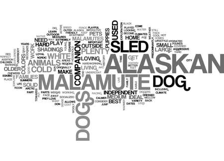 ALASKAN MALAMUTE THE NORDIC SLED DOG TEXT WORD CLOUD CONCEPT