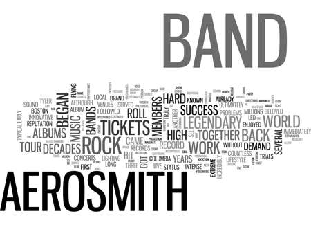 decades: AEROSMITH TICKETS ARE BACK AND SO IS A TRULY LEGENDARY BAND TEXT WORD CLOUD CONCEPT
