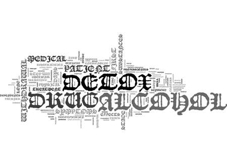 potentially: ALCOHOL AND DRUG DETOX TEXT WORD CLOUD CONCEPT Illustration