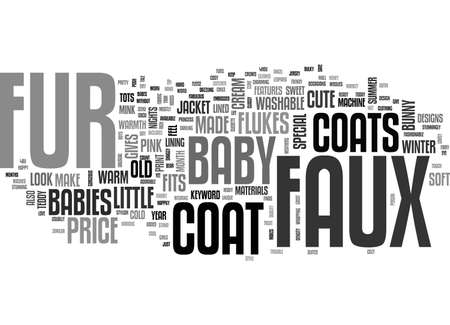 babes: BABYS FAUX FUR COATS TEXT WORD CLOUD CONCEPT